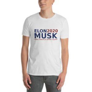 Elon Musk 2020 Make America Smart Again ! – Short-Sleeve Unisex T-Shirt a0d378bd540a